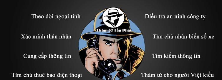 Dịch vụ thám tử uy tín tại Thủ Dầu Một - Văn phòng thám tử tư Bình Dương