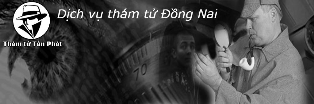 Văn phòng thám tử Đồng Nai